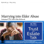 Artwork for Marrying into Elder Abuse