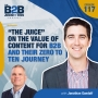"""Artwork for 117. """"The Juice"""" on the Value of Content for B2B and their Zero to Ten Journey"""