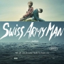 Artwork for Week 049: (Swiss Army Man (2016))
