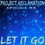 Artwork for Episode 93: Let It Go feat. Mandy from The PIECast
