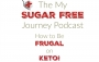 Artwork for Episode 21: How to Be Frugal on Keto