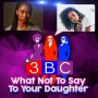 Artwork for  What Not To Say To Your Daughter