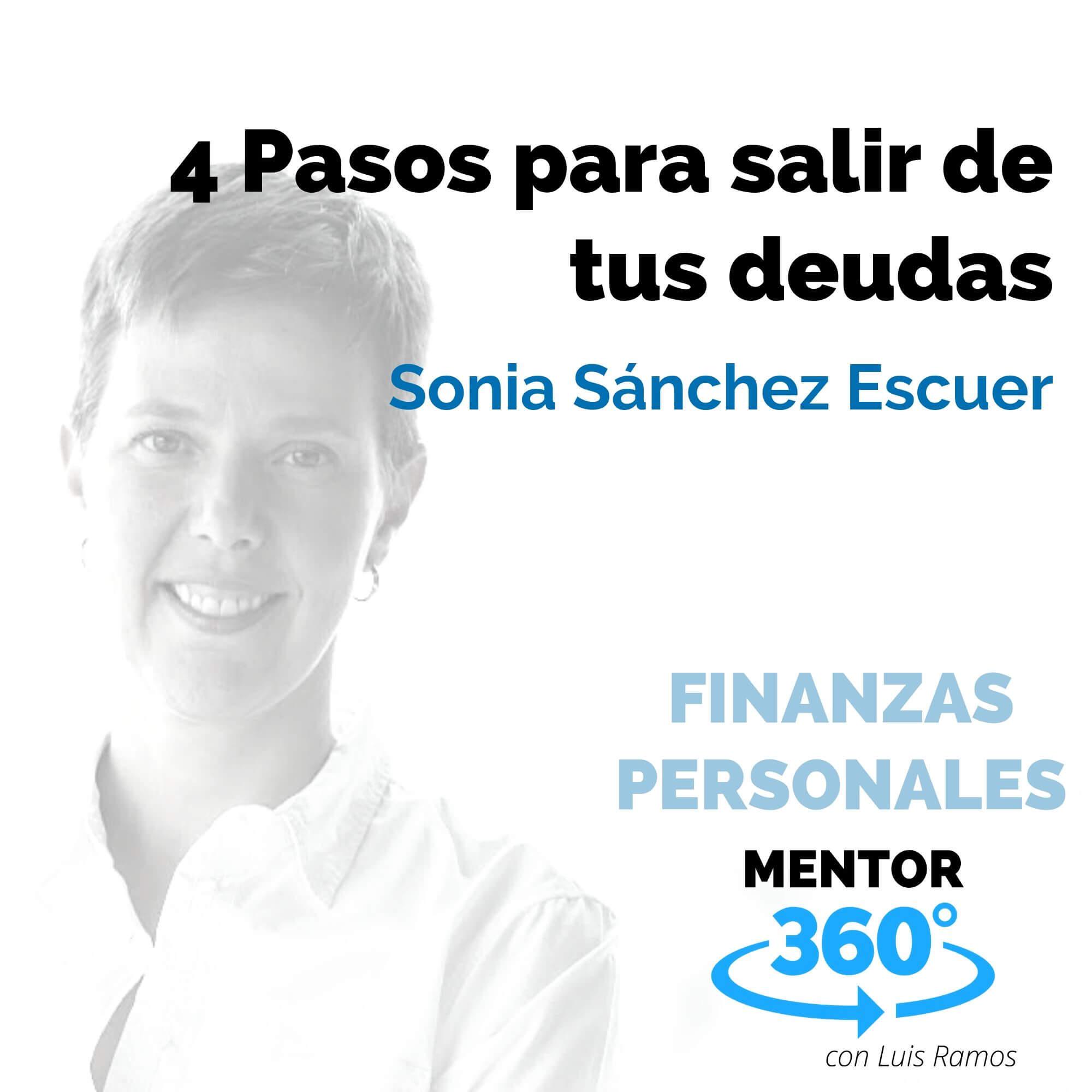 4 Pasos para salir de tus deudas, con Sonia Sánchez Escuer - FINANZAS