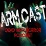 Artwork for Arm Cast Podcast: Episode 27 – Kahn And Knapp