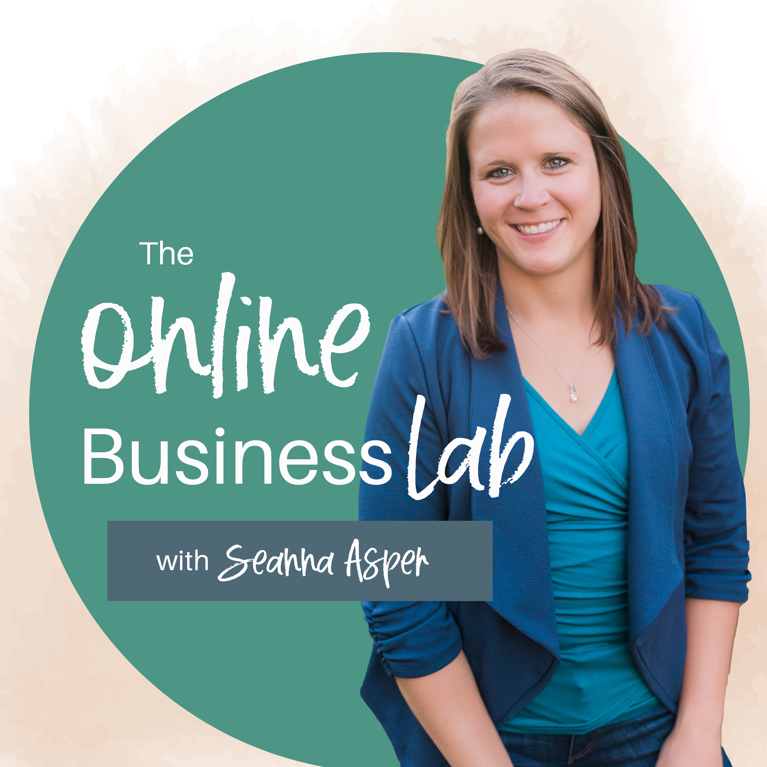 The Online Business Lab Podcast with Seanna Asper show art