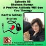 Artwork for Episode 55: Chelsea Roman - A Positive Attitude Will See You Through