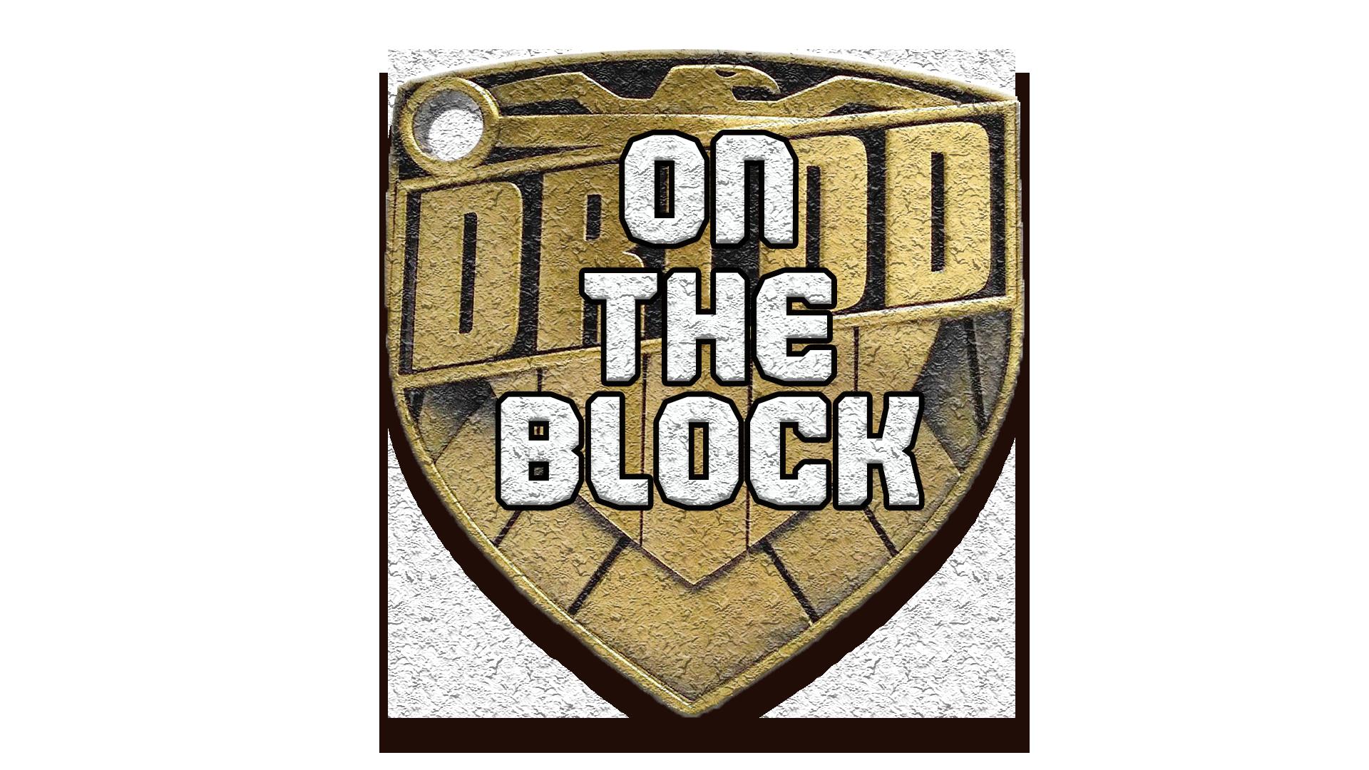 Episode 1 - Judge Dredd: On The Block show art