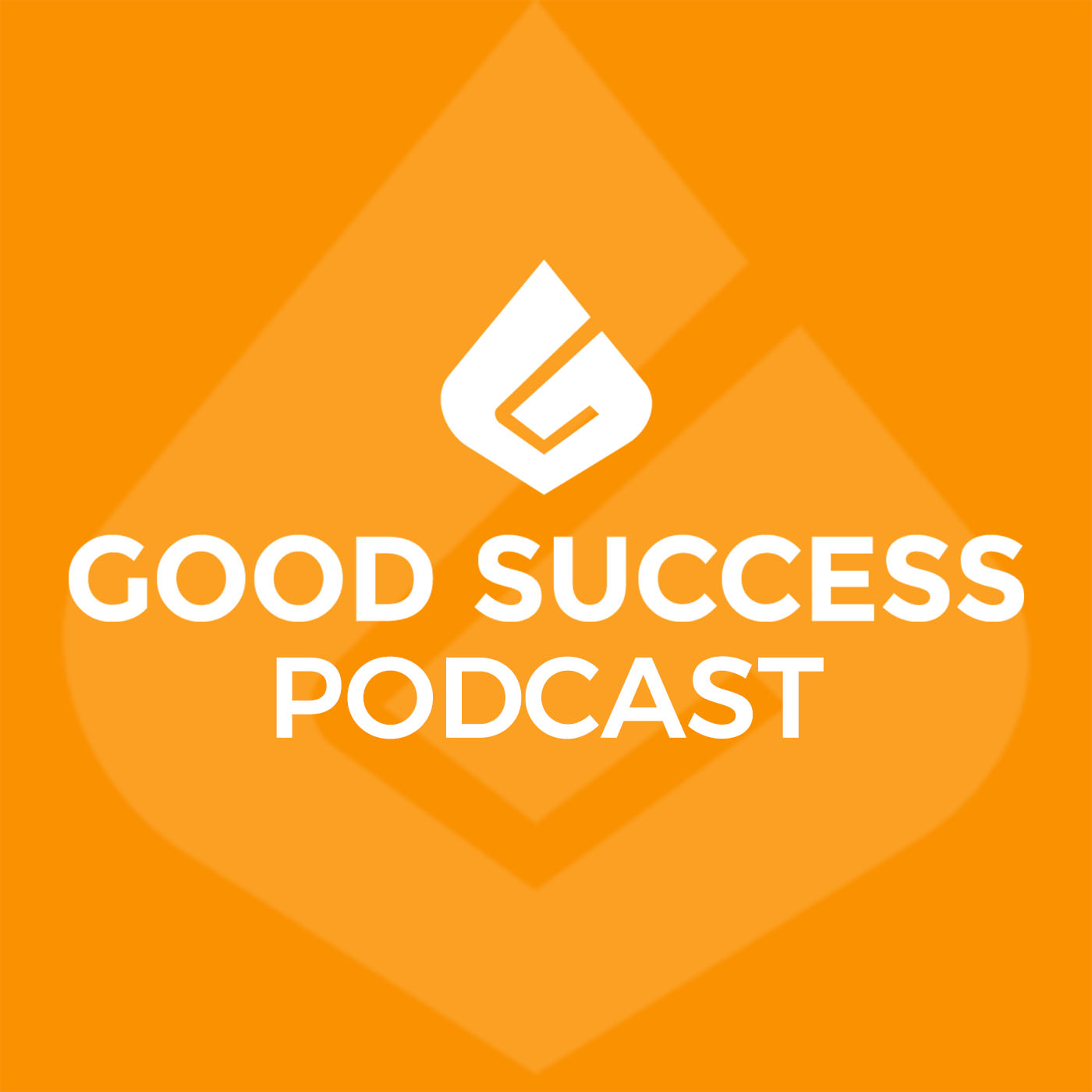 The Good Success Podcast