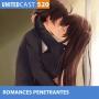 Artwork for UNITEDcast #520 - ROMANCES PENETRANTES (Especial Dia dos Namorados)