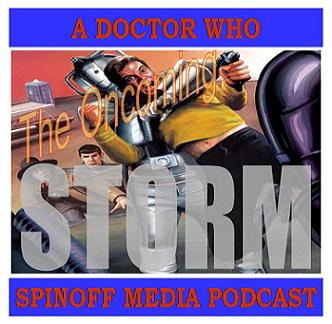The Oncoming Storm Ep 26: Star Trek/Doctor Who 3-4 Sonic Screwup