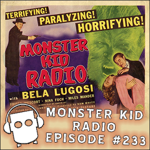 Monster Kid Radio #233 - Ron Nelson and The Return of the Vampire