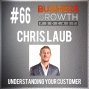 Artwork for Understanding Your Customer with Chris Laub - BGP 66