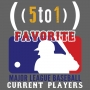 Artwork for 9 - Favorite Current Baseball Players - 5 to 1