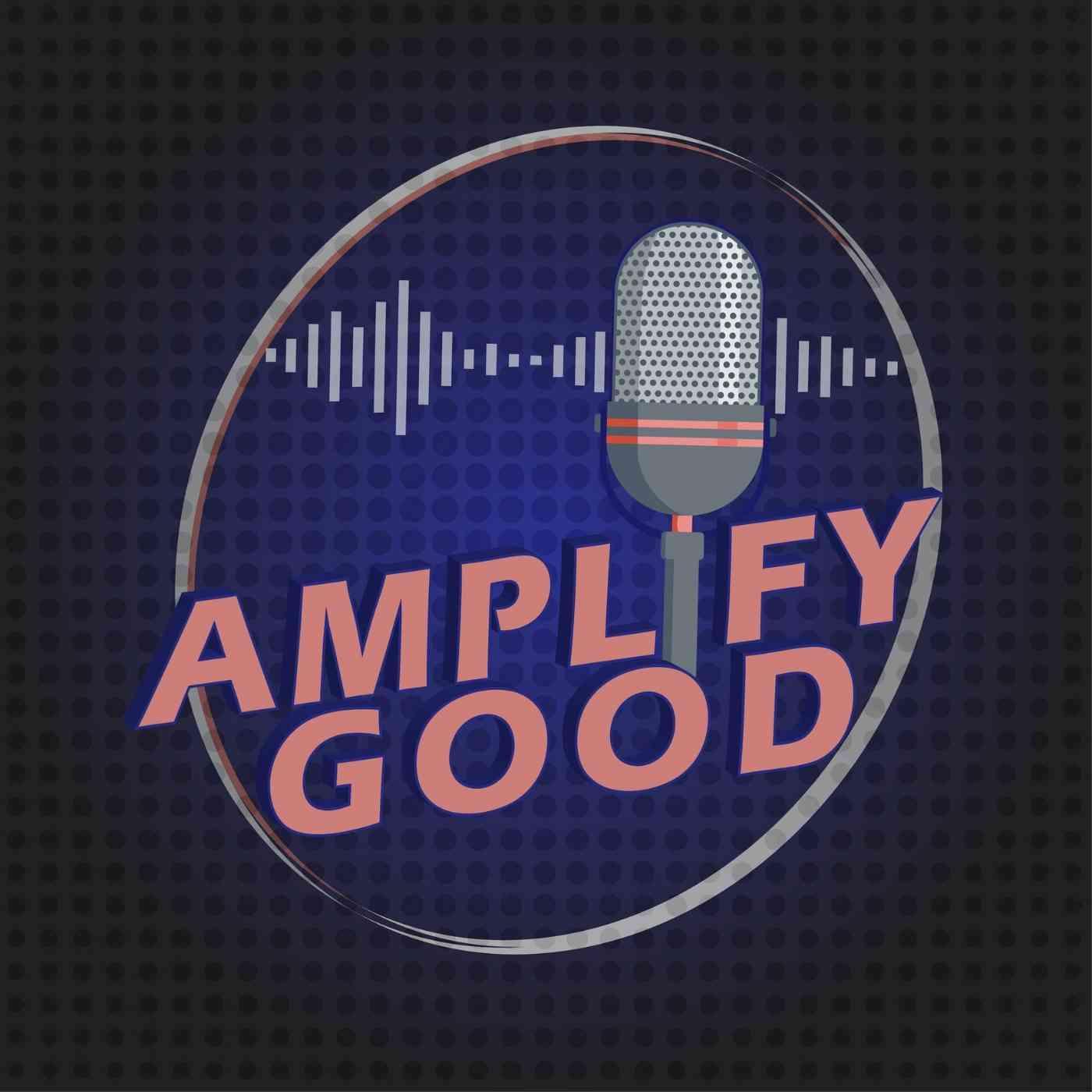 Amplify Good