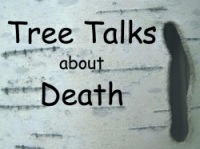 12. Tree Talks About Death