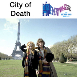 City of Death - Next Stop Everywhere: The Doctor Who Podcast