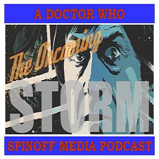 The Oncoming Storm Ep 51: 2nd Doctor 50th Tie Ins - Faith Renewed