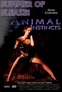 Episode #26: SLEAZY SUMMER PRESENTS - Animal Instincts (1992)