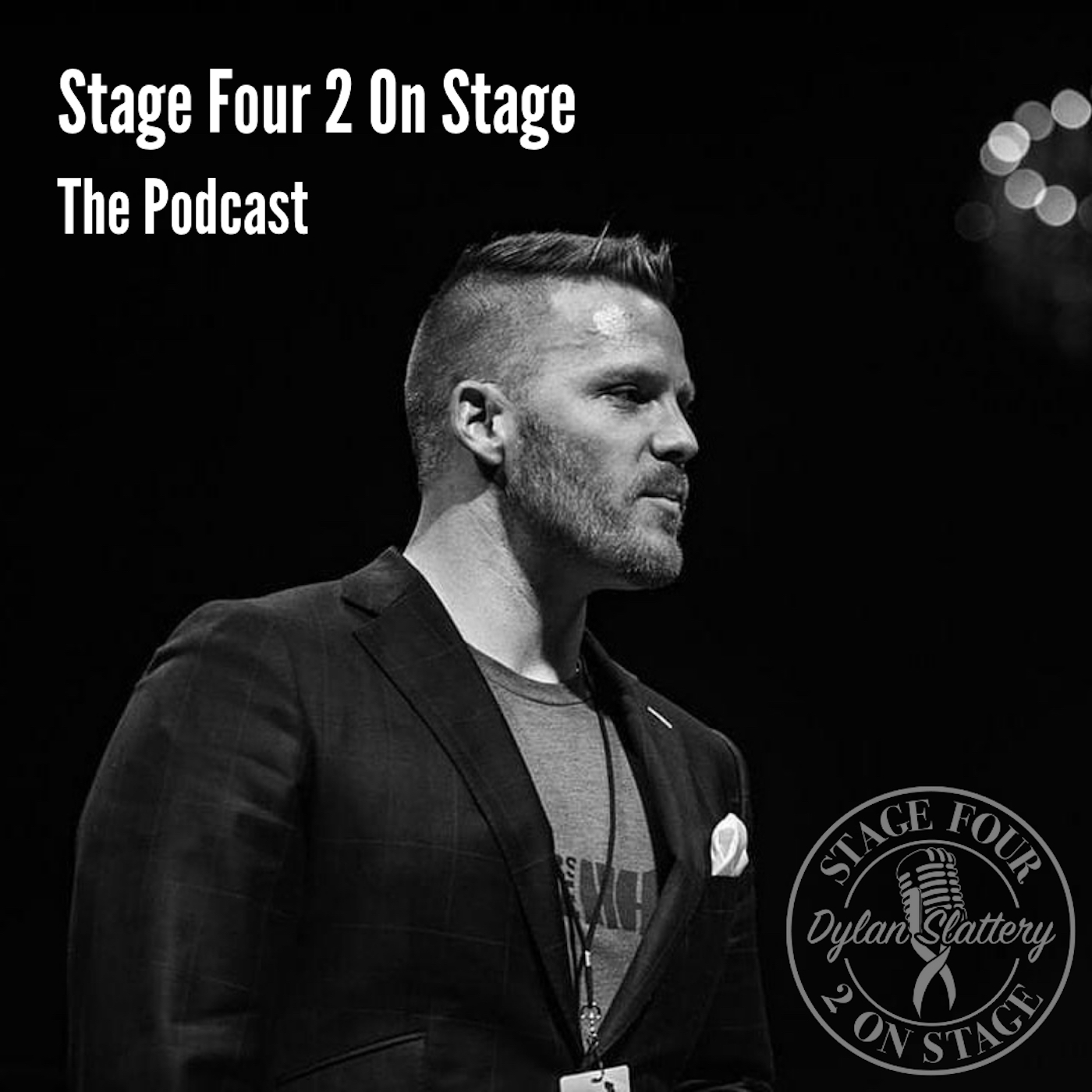 Stage Four 2 On Stage: The Podcast with Dylan Slattery show art