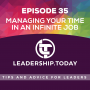 Artwork for Episode 35 - Managing Your Time in an Infinite Job