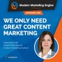 Artwork for We Only Need Great Content Marketing