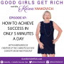 Artwork for 097 - How to Achieve Success in Only 5 Minutes a Day