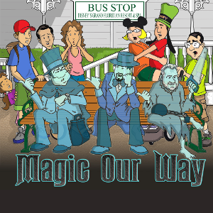 Magic Our Way Bonus Episode 10/2/2015