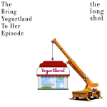 Episode #407: The Bring Yogurtland To Her Episode