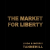 Cover for 'The Market For Liberty'