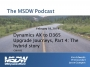 Artwork for MSDW Podcast: Microsoft Dynamics AX to D365FO Journey, Part 4 – The hybrid story