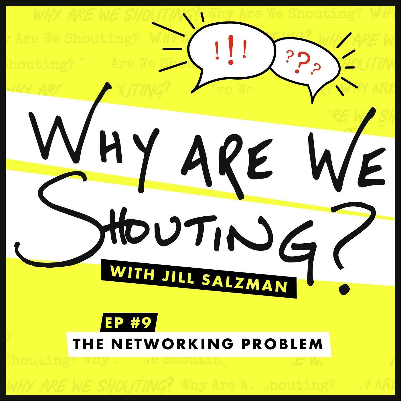 The Networking Problem
