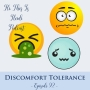 Artwork for Ep. 92 Discomfort Tolerance