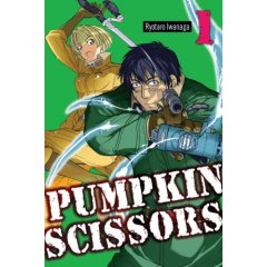 Episode 86: Pumpkin Scissors Volume 1 by Ryotaro Iwanaga