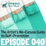 Artwork for 040: The Artist's No-Excuse Guide to Self-Promotion with Alyson Stanfield