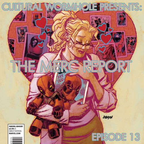 Cultural Wormhole Presents: The Merc Report Episode 13