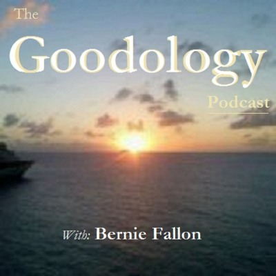 The Goodology Podcast with Bernie Fallon show image