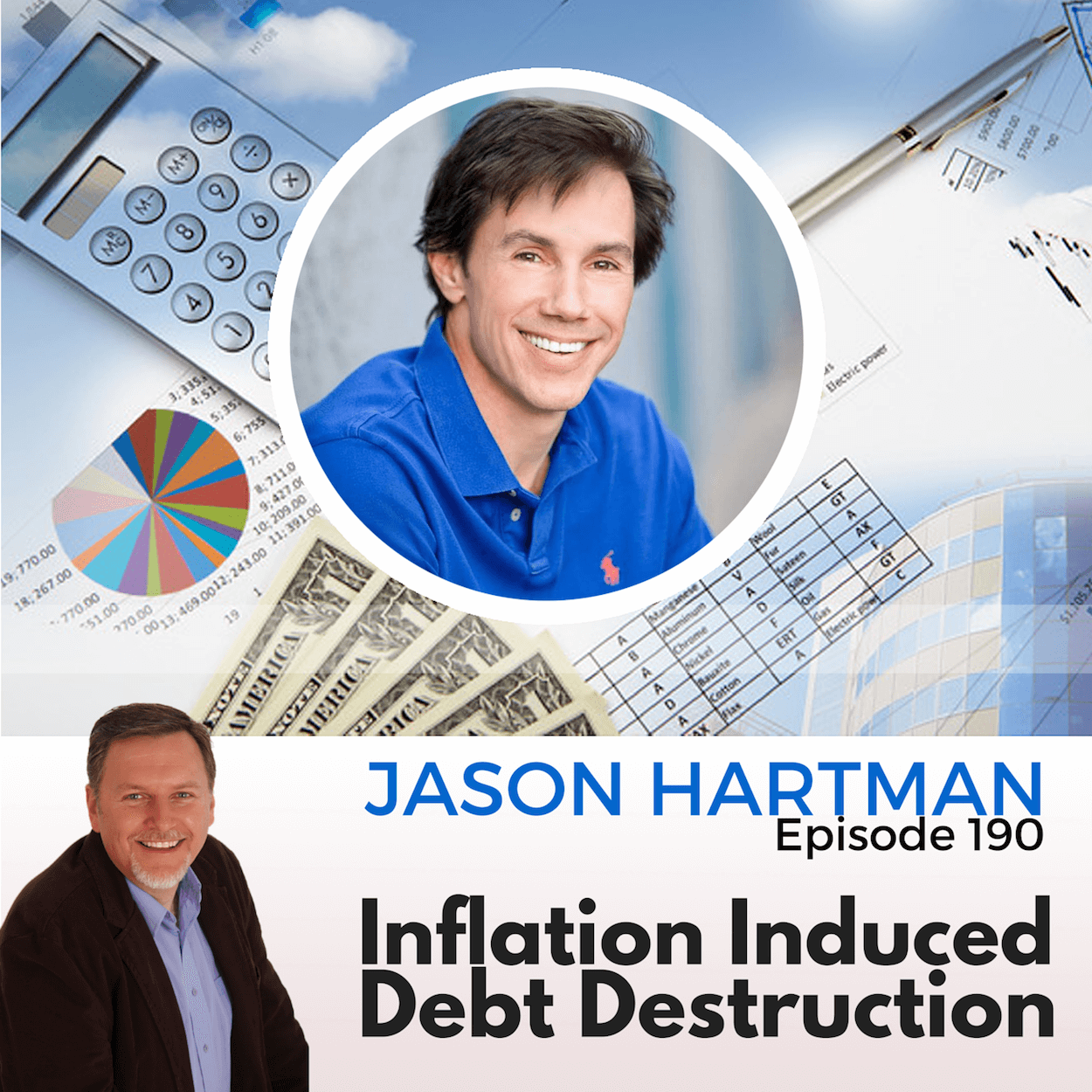 Inflation-Induced Debt Destruction with Jason Hartman