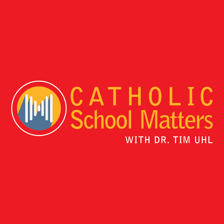 Artwork for Episode 080: Catholic Schools Market Research