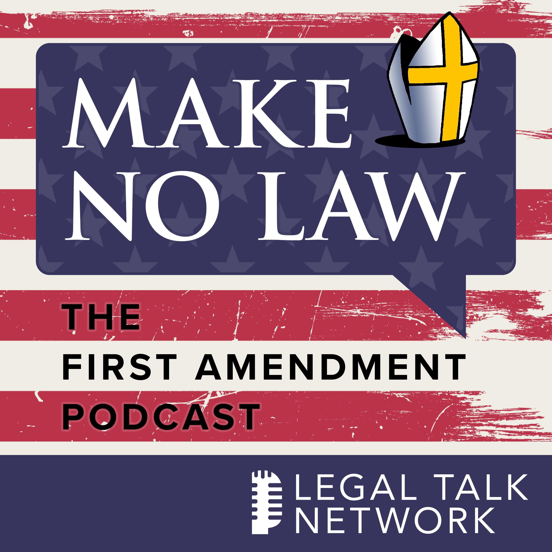Make No Law: The First Amendment Podcast show art