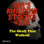 Artwork for RAS #279 - The Skull That Walked