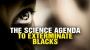 Artwork for The SCIENCE agenda to exterminate BLACKS