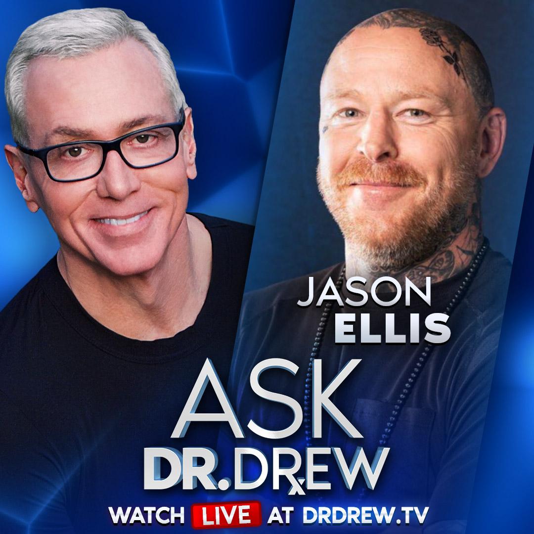 Jason Ellis Returns & Mark Geragos Sues California - Ask Dr. Drew - Episode 29