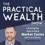 Artwork for Leveraging Real Estate Market Cycles with Lee Kearney - Episode 78