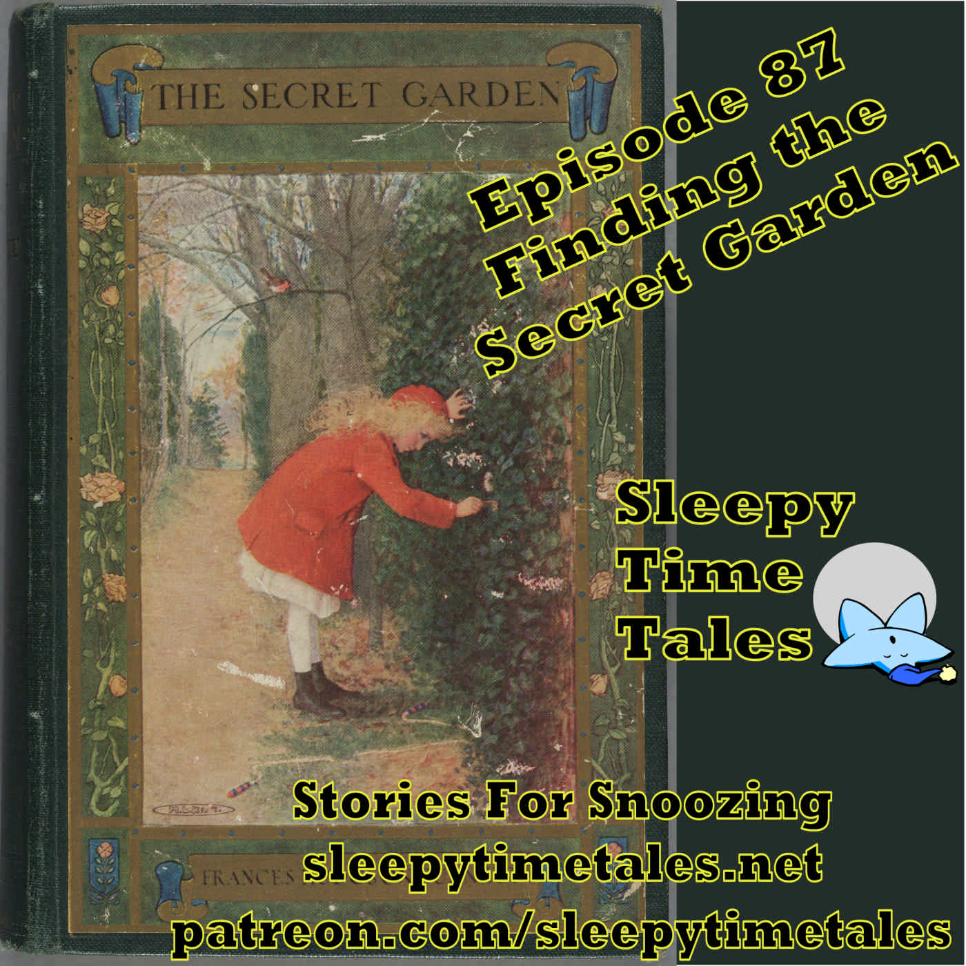 087 – Get a Snooze as we Continue to Explore the Secret Garden show art