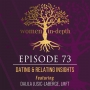 Artwork for 73: Dating & Relating Insights with Dalila Jusic-LaBerge, LMFT
