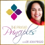 Artwork for Episode 111: Tune In To Your Intuition| Dr. Asha Prasad
