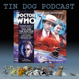TDP 552: Big Finish Main Range 207 -You Are The Doctor