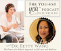 Artwork for The Power of a Holistic Approach to Self-care and Medicine with Dr. Betty Wang