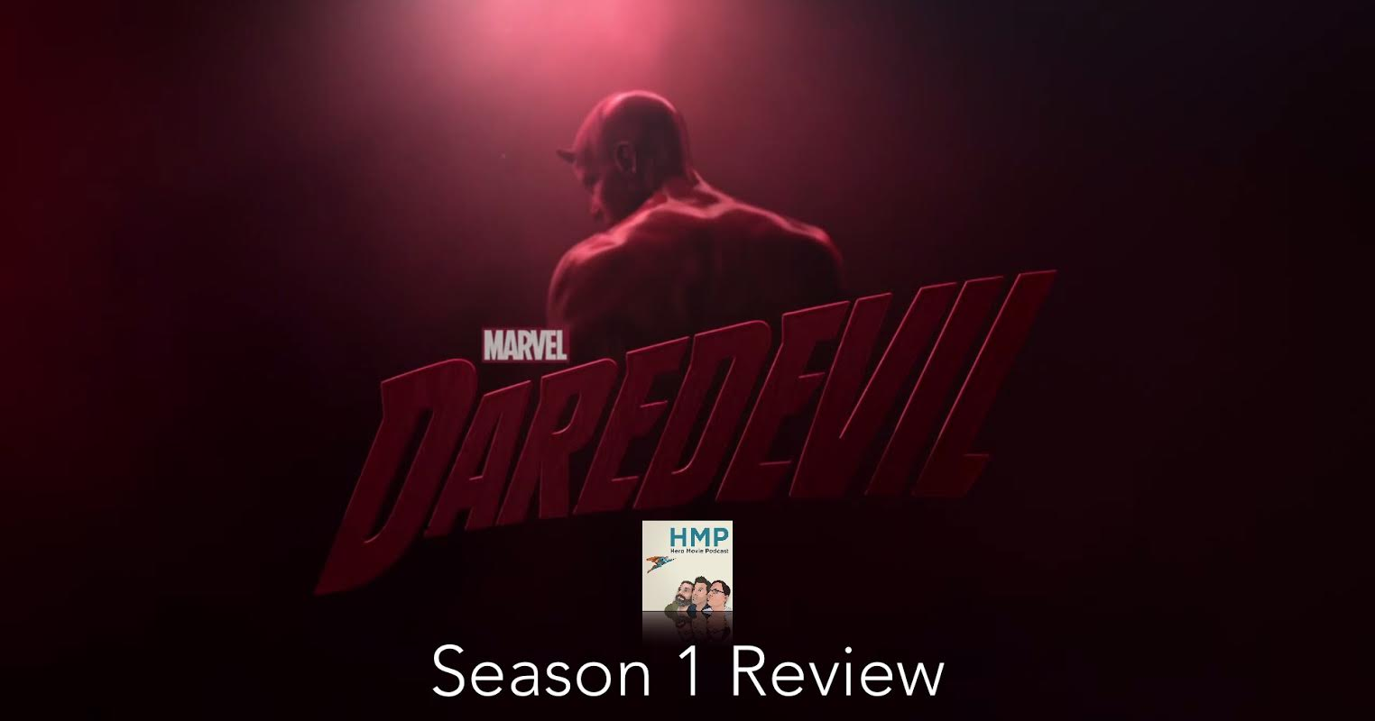 Episode 47- Marvel's Daredevil- Netflix Season 1