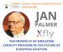 Artwork for Episode 88. The prospects of dedicated capacity provider in the future of European aviation with Jan Palmer